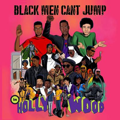 Black Men Can't Jump [In Hollywood]