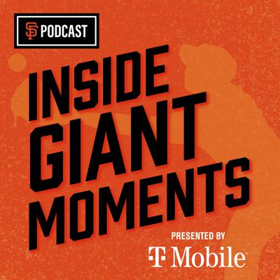 Inside Giant Moments presented by T-Mobile takes you behind the scenes of the most iconic moments in Giants history with the players who made these moments, memories. Host Mark Willard dives in each week with exclusive interviews on this official San Francisco Giants podcast.