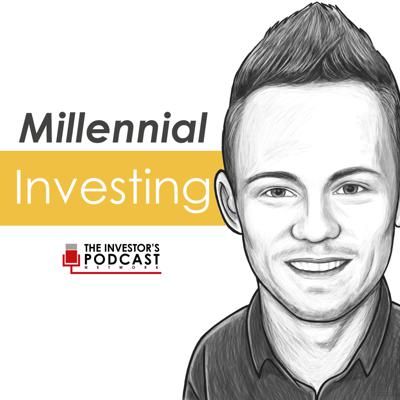Millennial Investing by The Investor's Podcast Network is hosted by Robert Leonard. He talks with successful entrepreneurs, business leaders, and investors to help educate and inspire the Millennial generation, to improve their financial literacy and make better investment decisions, with both their time AND money.