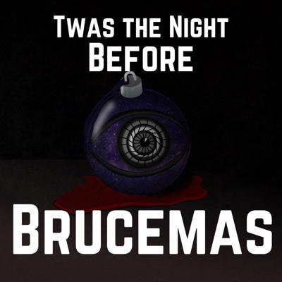 Cover art for Twas the Night Before Brucemas