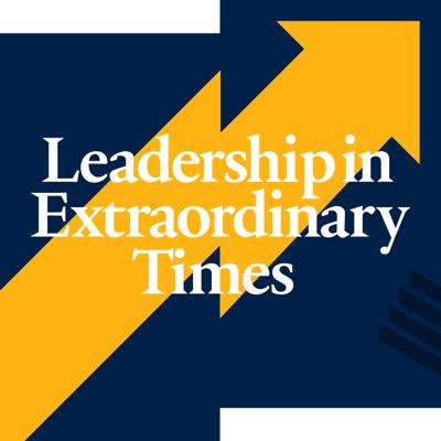 Leadership In Extraordinary Times