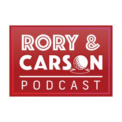 The Rory & Carson Podcast