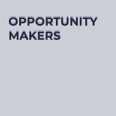 Opportunity Makers