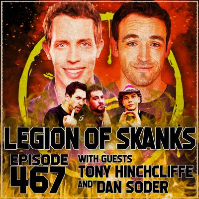 Cover art for Episode 467 - Grip, Sweat, Spit - Tony Hinchcliffe & Dan Soder