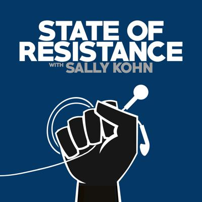 State of Resistance with Sally Kohn