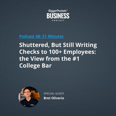 Cover art for 48: Shuttered, But Still Writing Checks to 100+ Employees: the View from the #1 College Bar with Bret Oliverio