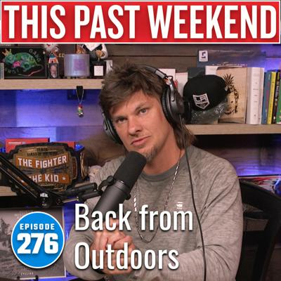 Cover art for Back from Outdoors   This Past Weekend w/ Theo Von #276