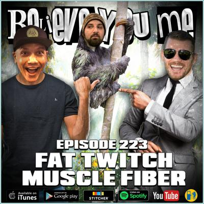 Cover art for 223 - Fat Twitch Muscle Fiber