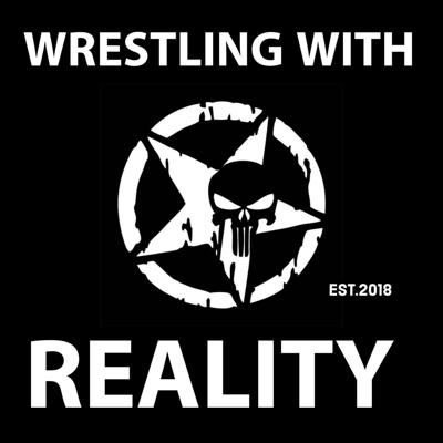 Wrestling With Reality - WWE, AEW, MMA, and more