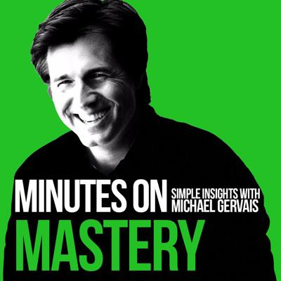 Minutes on Mastery features simple insights from the Finding Mastery Podcast with high performance psychologist Michael Gervais and world leading performers in sports, the arts, and business. For the full conversation, subscribe to the Finding Mastery podcast.