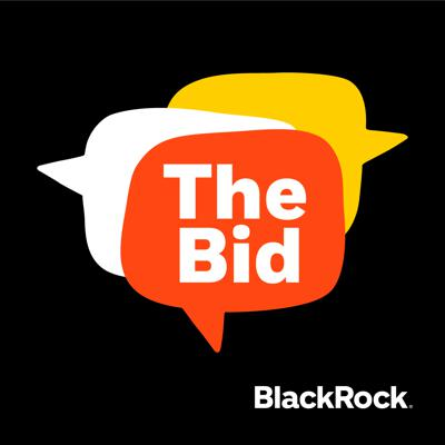 "The Bid breaks down what's happening in the markets and explores the forces that are changing investing. Hear thought leaders from and outside of BlackRock discuss the trends shaping society and why they matter.Privacy policy: https://www.blackrock.com/corporate/compliance/privacy-policyThis material is for informational purposes and is prepared by BlackRock, is not intended to be relied upon as a forecast, research or investment advice, and is not a recommendation, offer or solicitation to buy or sell any securities or to adopt any investment strategy. The opinions expressed are as of date of publication and are subject to change. The information and opinions contained in this material are derived from proprietary and nonproprietary sources deemed by BlackRock to be reliable and are not guaranteed as to accuracy or completeness. This material may contain 'forward looking' information that is not purely historical in nature. There is no guarantee that any forecasts made will come to pass. Reliance upon information in this material is at the sole discretion of the reader. Past performance is not indicative of current or future results. This information provided is neither tax nor legal advice and investors should consult with their own advisors before making investment decisions. The value of investments and the income from them can go down as well as up and you may not get back the amount invested.In the U.S., this material is intended for public distribution.In the UK this is issued by BlackRock Investment Management (UK) Limited, authorised and regulated by the Financial Conduct Authority. Registered office: 12 Throgmorton Avenue, London, EC2N 2DL. Tel: + 44 (0)20 7743 3000. Registered in England and Wales No. 2020394. For your protection telephone calls are usually recorded. BlackRock is a trading name of BlackRock Investment Management (UK) Limited. Please refer to the Financial Conduct Authority website for a list of authorised activities conducted by BlackRock.In Singapore, this is issued by BlackRock (Singapore) Limited (Co. registration no. 200010143N). This advertisement or publication has not been reviewed by the Monetary Authority of Singapore. In Hong Kong, this material is issued by BlackRock Asset Management North Asia Limited and has not been reviewed by the Securities and Futures Commission of Hong Kong. In Australia, issued by BlackRock Investment Management (Australia) Limited ABN 13 006 165 975 AFSL 230 523 (BIMAL). The material provides general information only and does not take into account your individual objectives, financial situation, needs or circumstances.In Latin America: this material is for educational purposes only and does not constitute investment advice nor an offer or solicitation to sell or a solicitation of an offer to buy any shares of any Fund. No securities regulators in Latin America have confirmed the accuracy of any information contained herein. The provision of investment management and investment advisory services is a regulated activity in Mexico thus is subject to strict rules. For more information on the Investment Advisory Services offered by BlackRock Mexico please refer to the Investment Services Guide available at www.blackrock.com/mx.IN MEXICO, FOR QUALIFIED AND INSTITUTIONAL INVESTORS USE ONLY. Investing involves risk, including possible loss of principal. This material is provided for educational and informational purposes only and does not constitute an offer or solicitation to sell or a solicitation of an offer to buy any shares of any fund or security. It is your responsibility to inform yourself of, and to observe, all applicable laws and regulations of Mexico. If any funds, securities or investment strategies are mentioned or inferred in this material, such funds, securities or strategies have not been registered with the Mexican National Banking and Securities Commission (Comisión Nacional Bancaria y de Valores, the ""CNBV"") and thus, may not be publicly offered in Mexico. The CNBV has not confirmed the accuracy of any information contained herein. The provision of investment management and investment advisory services (""Investment Services"") is a regulated activity in Mexico, subject to strict rules, and performed under the supervision of the CNBV. BlackRock México Operadora, S.A. de C.V., Sociedad Operadora de Fondos de Inversión (""BlackRock México Operadora"") is a Mexican subsidiary of BlackRock, Inc., authorized by the CNBV as a Mutual Fund Manager (Operadora de Fondos), and as such, authorized to manage Mexican mutual funds, ETFs and provide Investment Advisory Services. For more information on the Investment Services offered by BlackRock Mexico, please review our Investment Services Guide available in www.BlackRock.com/mx. This material represents an assessment at a specific time and its information should not be relied upon by the you as research or investment advice regarding the funds, any security or investment strategy in particular. Reliance upon information in this material is at your sole discretion. BlackRock México is not authorized to receive deposits, carry out intermediation activities, or act as a broker dealer, or bank in Mexico. For more information on BlackRock México, please visit: www.BlackRock.com/mx. BlackRock receives revenue in the form of advisory fees for our advisory services and management fees for our mutual funds, exchange traded funds and collective investment trusts. Any modification, change, distribution or inadequate use of information of this document is not responsibility of BlackRock or any of its affiliates. This information does not consider the investment objectives, risk tolerance or the financial circumstances of any specific investor. This information is for educational purposes and does not replace the obligation of financial advisor to apply his/her best judgment in making investment decisions or investment recommendations. The Model is ""as-is"", if you copy, storage or otherwise modify the content, BlackRock is not responsible for damage or loss related to the tool, including without limit, any liability for direct, indirect or punitive damages (including loss of benefits or principal). Pursuant to the Mexican Data Privacy Law (Ley Federal de Protección de Datos Personales en Posesión de Particulares), to register your personal data you must confirm that you have read and understood the Privacy Notice of BlackRock México Operadora. For the full disclosure, please visit www.blackrock.com/mx and accept that your personal information will be managed according with the terms and conditions set forth therein."
