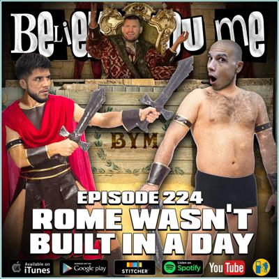 Cover art for 224 - Rome Wasn't Built In A Day