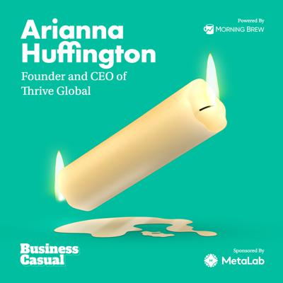 Cover art for Arianna Huffington: Maybe We Shouldn't Follow the Leader?