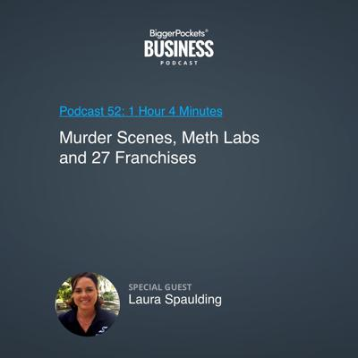 Cover art for 52: Murder Scenes, Meth Labs, and 27 Franchises with Laura Spaulding