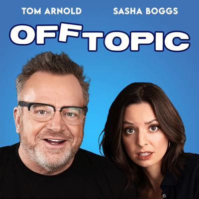 Off Topic with Tom Arnold