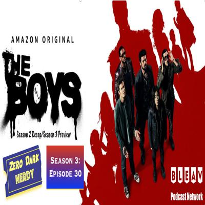 Cover art for S3E30: The Boys Season 2 Recap & Season 3 Preview