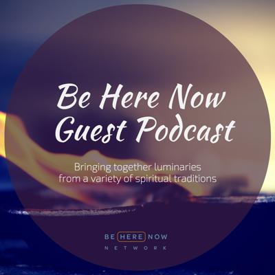 The Be Here Now Network Guest Podcast features dharma talks from a rotating lineup of contributors like: Roshi Joan Halifax, Mirabai Starr, Gil Fronsdal, Mirabai Bush, and so many more!