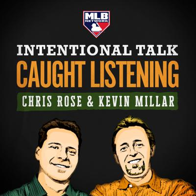 MLBN Intentional Talk: Caught Listening