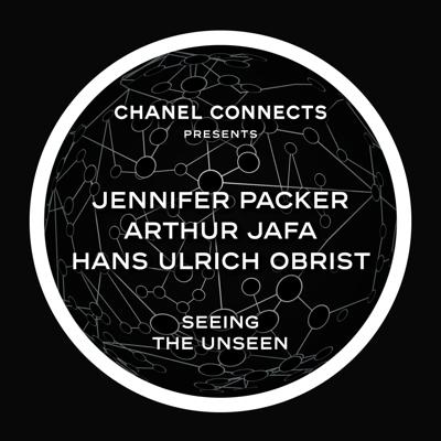 Cover art for CHANEL Connects - Arthur Jafa, Jennifer Packer & Hans Ulrich Obrist : Seeing the Unseen