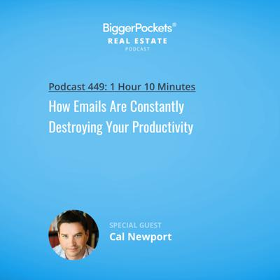 Cover art for 449: How Emails Are Constantly Destroying Your Productivity with Cal Newport