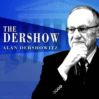 Listen weekdays to The Dershow with Alan Dershowitz.Dershowitz hits the hot political and legal topics of the day with non partisan analysis, guests interviews, viewer questions, case of the week and so much more.