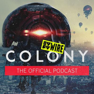 Colony: The Official Podcast