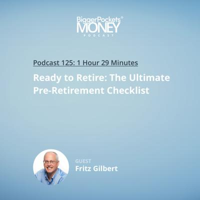 Cover art for 125: Ready to Retire: The Ultimate Pre-Retirement Checklist with The Retirement Manifesto