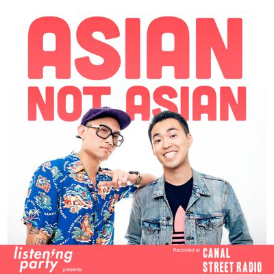 Welcome to Asian Not Asian, a podcast where two Asian guys not from Asia talk about American issues no American cares about. New episode every Monday!