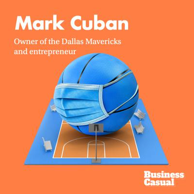 Cover art for Mark Cuban on COVID Responses: Perfection Is the Enemy of Progress