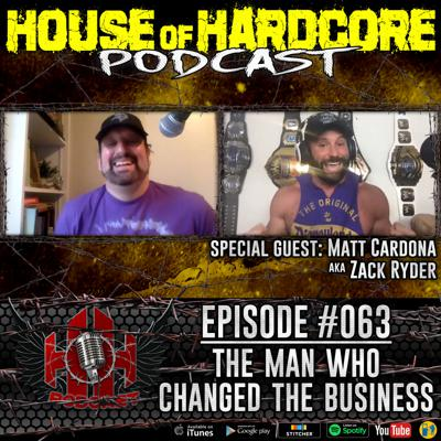 Cover art for Episode #063 - The Man Who Changed The Business featuring Matt Cardona aka Zack Ryder