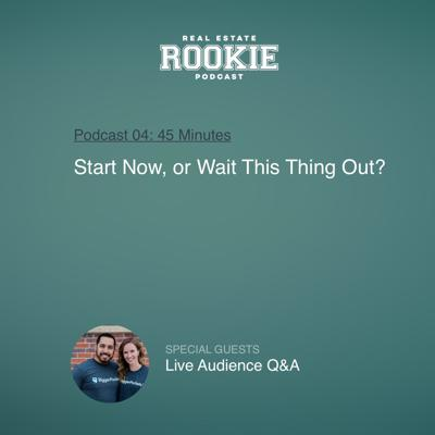 Cover art for Start Now, or Wait This Thing Out? Live Audience Q&A