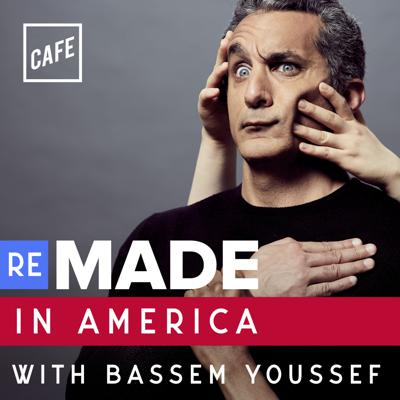 Remade in America with Bassem Youssef