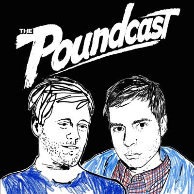 Hilarious interviews, intermittently jolted by DJ Douggpound's signature drops and sound bites. Guests include musicians, comedians, directors, random ass teenagers... anyone might show up. The Poundcast has no rules dude