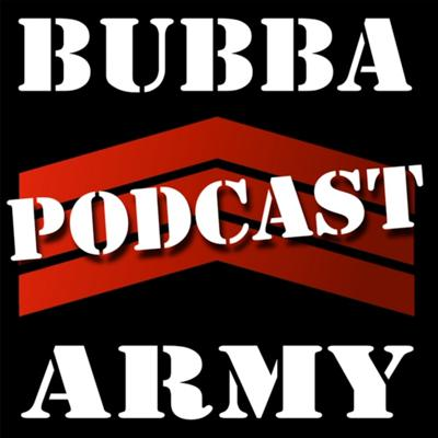 The Bubba Army Podcast
