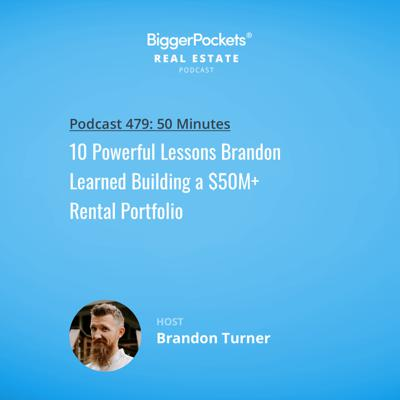 Cover art for 479: 10 Powerful Lessons Brandon Learned Building a $50M+ Rental Portfolio