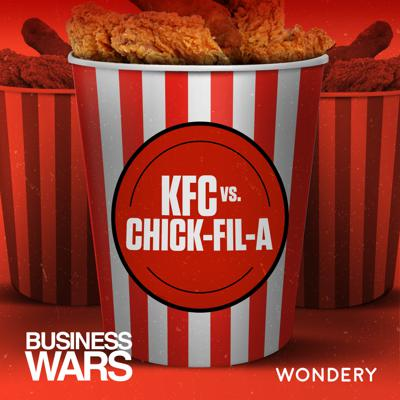 Cover art for KFC vs Chick-fil-A | The Fried Chicken Future | 7