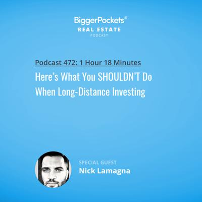 Cover art for 472: Here's What You SHOULDN'T Do When Long-Distance Investing