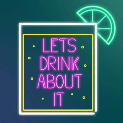 Let's Drink About It is a podcast that asks the question, what is the correct beverage to pair with any given moment in your life? Each week, hosts Chris and Ben sit down to discuss the events of their lives and which cocktails to pair with those events. We'll learn about cocktails, the theory and history of the mixed drink, and maybe even a little something about ourselves.