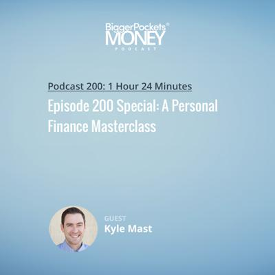 Cover art for 200: Episode 200 Special: A Personal Finance Masterclass with Kyle Mast