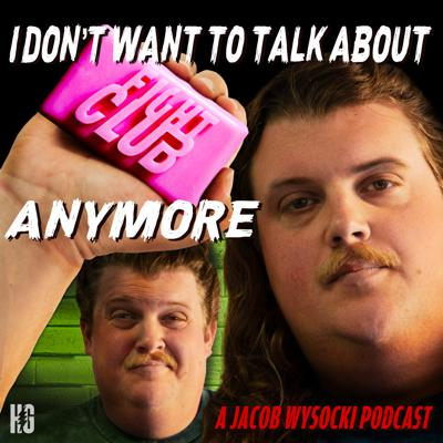 A torture endurance podcast where Jacob Wysocki subjects himself to watch Fight Club for 72 hours straight. Joined by his comedian friends, listen as he documents his descent into madness.