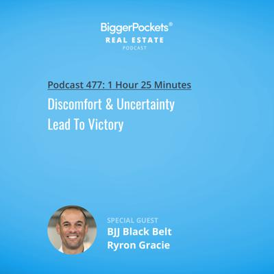 Cover art for 477: Discomfort & Uncertainty Lead To Victory w/ BJJ Black Belt Ryron Gracie