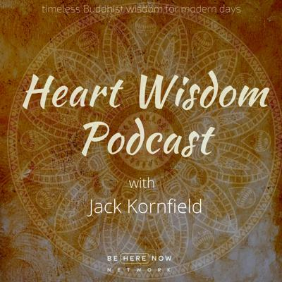 The Jack Kornfield Heart Wisdom hour celebrates Jack's ability to mash up his long established Buddhist practices with many other mystical traditions, revealing the poignancy of life's predicaments and the path to finding freedom from self-interest, self-judgment and unhappiness.
