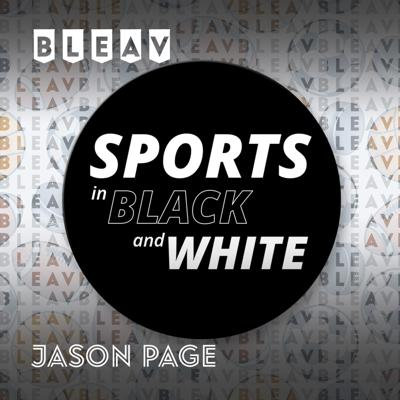 Bleav in Sports in Black and White