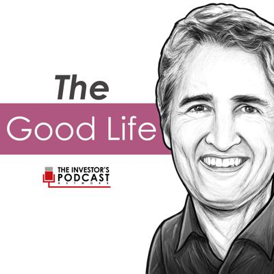 The Good Life by The Investor's Podcast Network is hosted by Sean Murray. It studies the values, virtues, and practices that contribute to leading a meaningful, flourishing life. The show focuses on the most important investment we all make - investing our time wisely to get the most out of life. Join Sean on a journey for the life well-lived.Sean is the founder and CEO of RealTime Performance, a company that provides leadership and organization development services to major corporations.