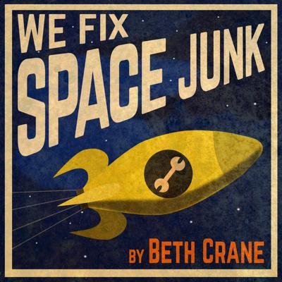 Cover art for Presenting: We Fix Space Junk