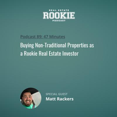 Cover art for Buying Non-Traditional Properties as a Rookie Real Estate Investor