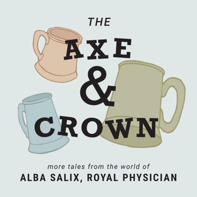 Cover art for The Axe & Crown E206: Back Room Deals