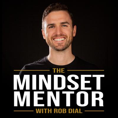 The Mindset Mentor™ podcast is designed for anyone desiring motivation, direction, and focus in life. Host Rob Dial has amassed a passionate following of over 2 million social media followers, including business professionals, entrepreneurs, and small business owners with his expertise and passion for helping motivate people to become the best version of themselves. Rob challenges his audience to live a life of love and purpose. Rob has been featured in Forbes and Inc. for his ability to connect with his listeners. Over the past 15 years he has studied with some of the greatest thought leaders of our time like Tony Robbins, Ram Dass, Dr. Joe Dispenza, Jay Shetty and many more. Tune in if you're ready to take your life to the next level.Follow Rob on Instagram @RobDialJr https://www.instagram.com/robdialjr/