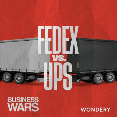 Cover art for FedEx vs UPS | FedEx, UPS and Amazon's Close Ties to the Postal Service | 7