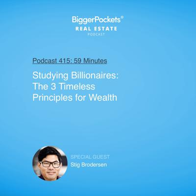 Cover art for 415: Studying Billionaires: The 3 Timeless Principles for Wealth with Stig Brodersen